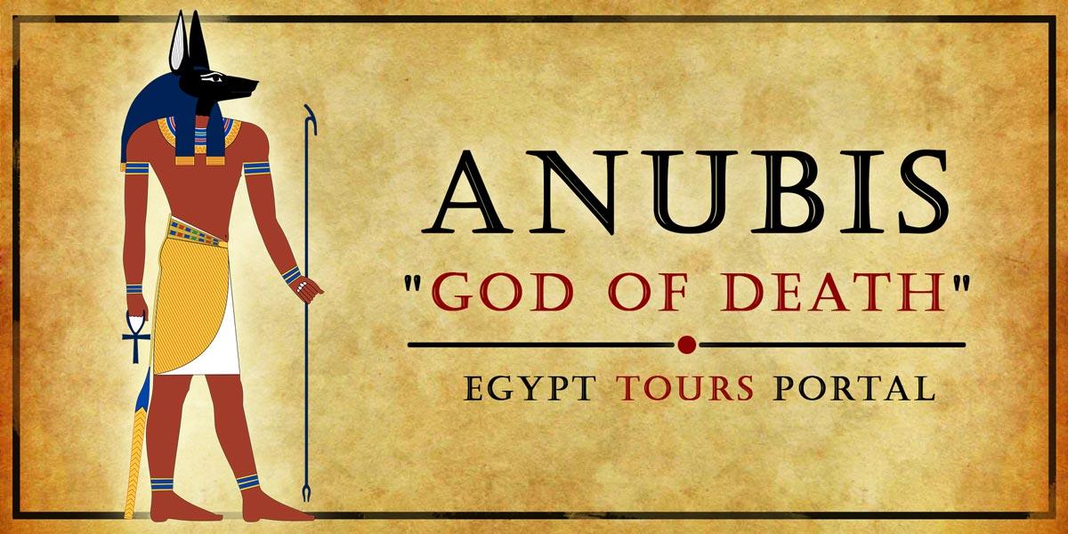 Anubis, God of Death - Ancient Egyptian Gods And Goddesses - Egypt Tours Portal