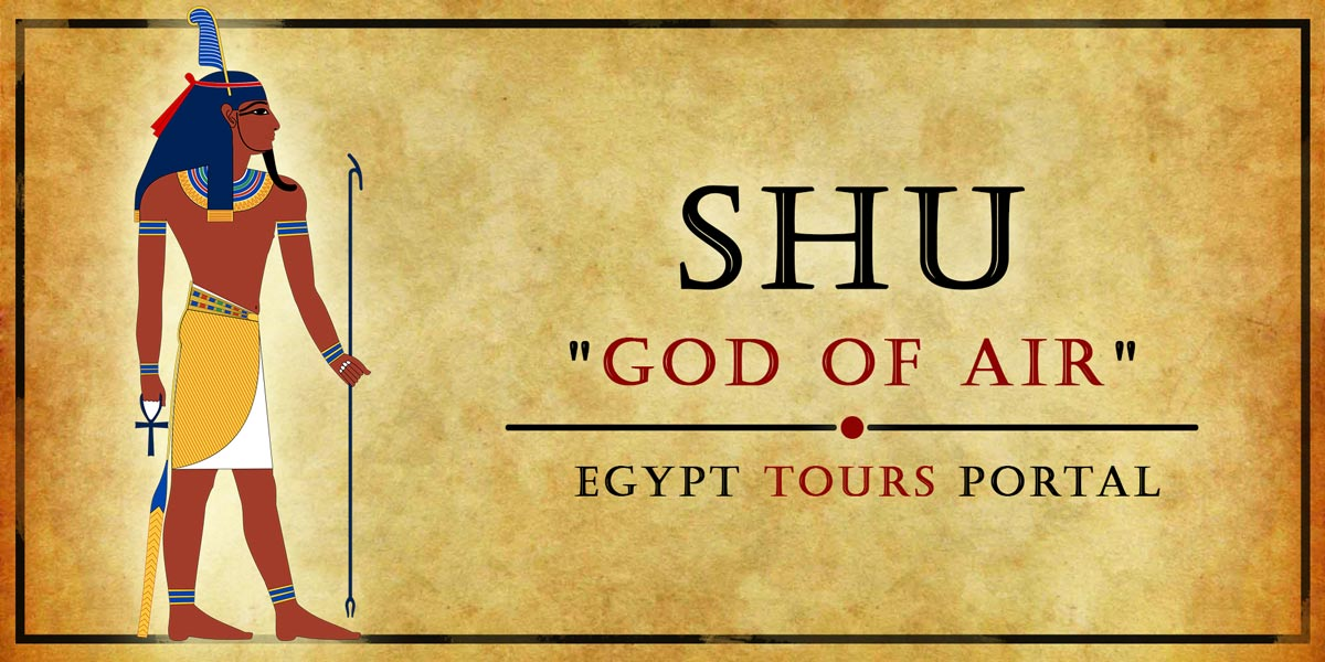 Shu, God of Air - Ancient Egyptian Gods And Goddesses - Egypt Tours Portal